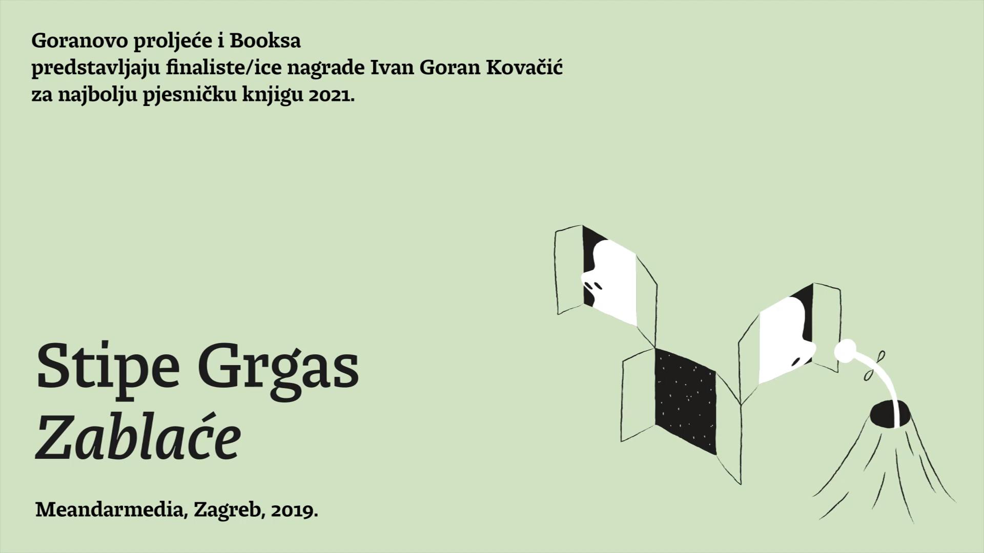 Predstavljanje finalista nagrade Ivan Goran Kovačić: Stipe Grgas