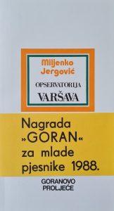 goranovo proljeće, goran za mlade pjesnike, Miljenko Jergović, Opservatorija Varšava