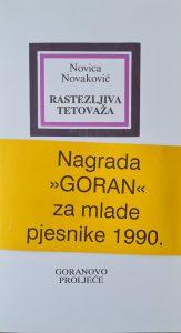 goranovo proljeće, goran za mlade pjesnike, Novica Novaković, Rastezljiva tetovaža