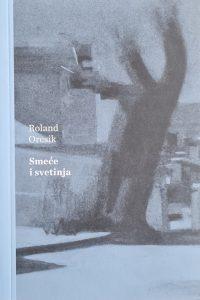 Roland Orcsik, Smeće i svetinja, versopolis