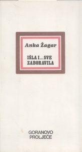 Goranovo proljeće, mladi hrvatski pjesnici, Anka Žagar, prva zbirka